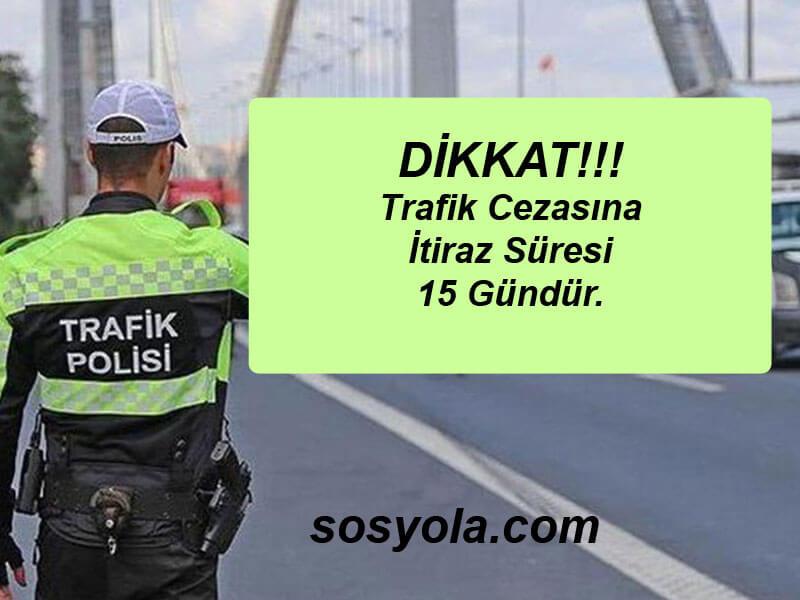 Trafik Cezası Süresi