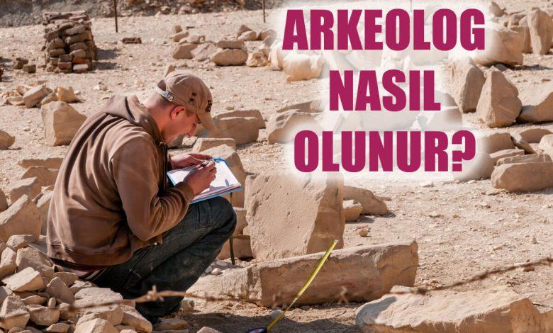 Arkeolog Nasıl Olunur? Arkeolog Maaşları Ne Kadar?