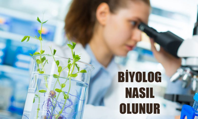 Biyolog Nasıl Olunur, Biyolog Maaşları Ne Kadar?