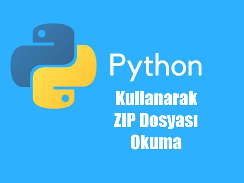 Python Kullanarak Zip Dosyası Okuma