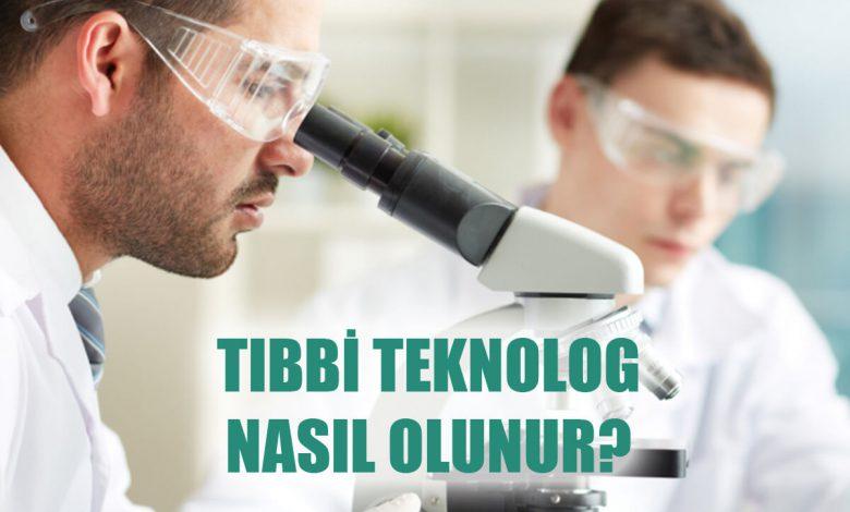 Tıbbi Teknolog Nasıl Olunur?