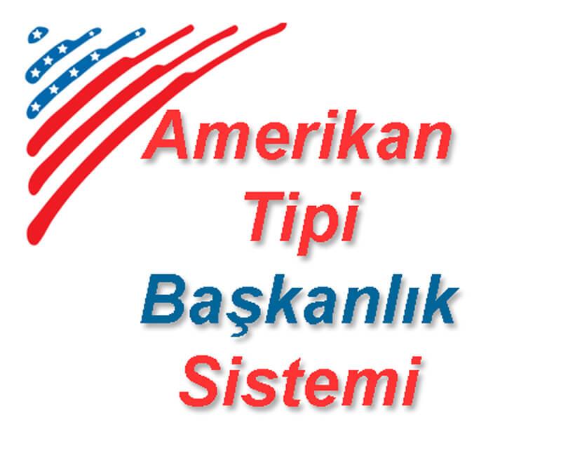 Amerikan Tipi Başkanlık Sistemi