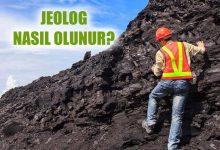 Jeolog Nasıl Olunur? Jeolog Maaşları Ne Kadar?
