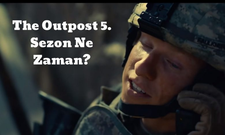 The Outpost 5